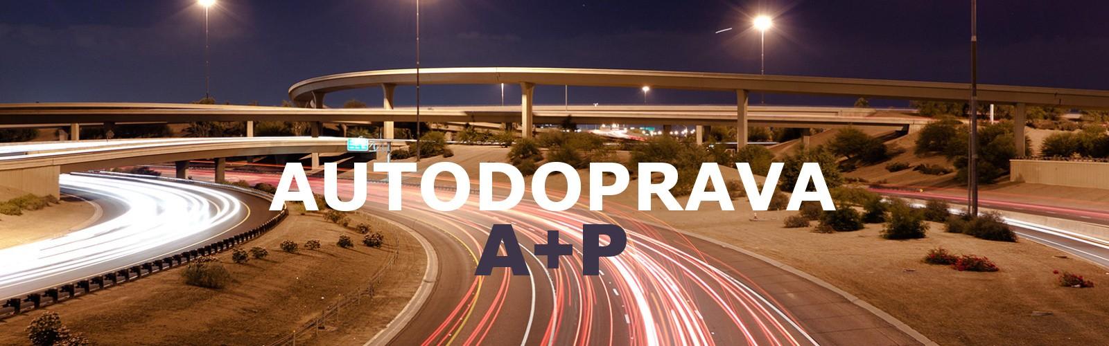AUTODOPRAVA A+P